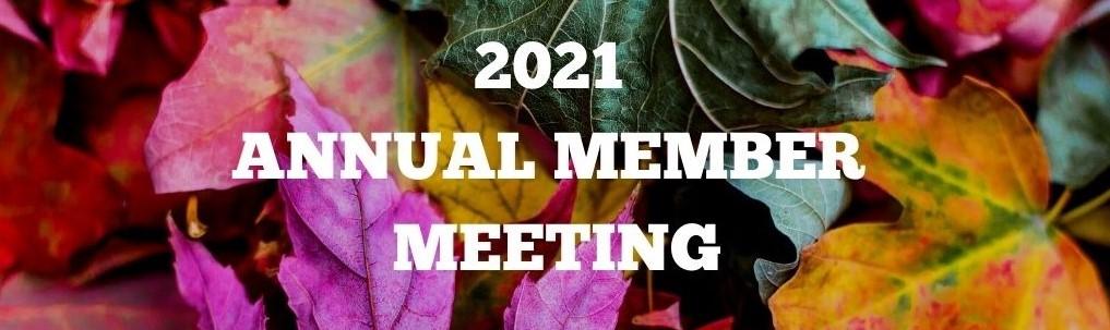 2021 Annual Member Meeting
